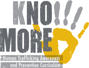 Know More Human Trafficking Awareness and Prevention Curriculum