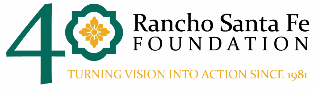 Rancho Sante Fe Foundation: Turning Vision Into Action Since 1981